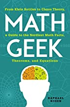 Math Geek: From Klein Bottles to Chaos…