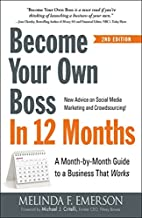 Become Your Own Boss in 12 Months: A…