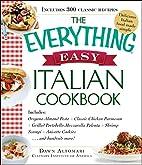 The Everything Easy Italian Cookbook:…