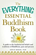 The Everything Essential Buddhism Book: A…