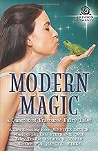 Modern Magic: A Quartet of Fractured Fairy…