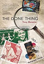 The Done Thing by Tracy Manaster