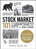 Stock Market 101: From Bull and Bear Markets…