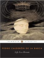 Life Is a Dream (Penguin Classics) by Pedro…