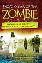 Encyclopedia of the Zombie: The Walking Dead…