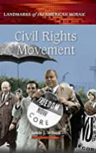 Civil Rights Movement (Landmarks of the…