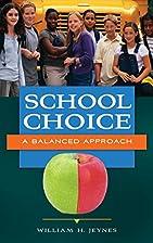 School Choice: A Balanced Approach by…