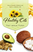 Healthy Oils: Fact versus Fiction by Myrna…