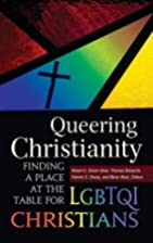 Queering Christianity: Finding a Place at…