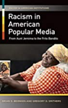 Racism in American Popular Media: From Aunt…
