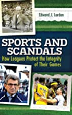 Sports and Scandals: How Leagues Protect the…