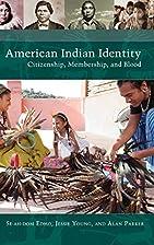American Indian Identity: Citizenship,…
