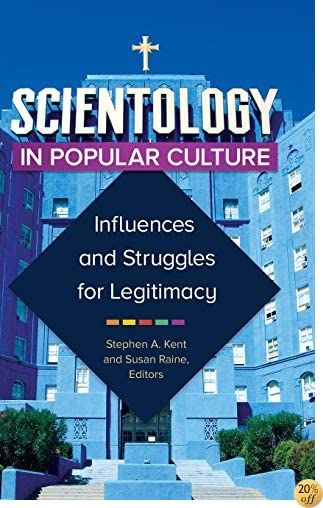 TScientology in Popular Culture: Influences and Struggles for Legitimacy