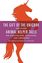 The gift of the unicorn and other animal…