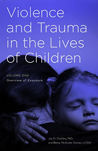 violence-and-trauma-in-the-lives-of-children-2-volumes