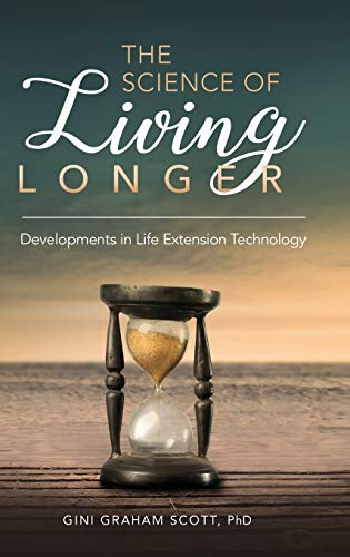 the-science-of-living-longer-developments-in-life-extension-technology