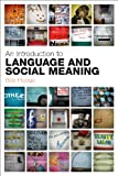 Hodge, Bob: Analysing Language and Social Meaning: An Introduction