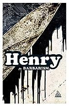 La Barbarie by Michel Henry
