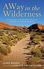Way in the Wilderness: A Commentary on the…