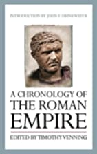 A Chronology of the Roman Empire by Timothy…