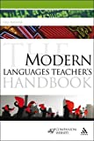Ramage, Gill: The Modern Languages Teacher's Handbook (Continuum Education Handbooks)
