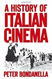 Bondanella, Peter: A History of Italian Cinema