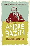 Bazin, André: André Bazin and Italian Neorealism