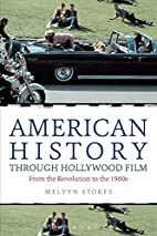 American History through Hollywood Film:…