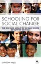 Schooling for social change : the rise and…