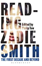 Reading Zadie Smith: The First Decade and…