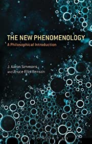 The New Phenomenology: A Philosophical…