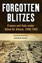 Forgotten Blitzes: France and Italy under…