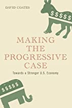 Making the Progressive Case: Towards a…