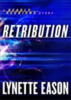 Retribution (Ebook Shorts) (Deadly…