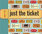 Just the Ticket: Ticket Stub Organizer by…