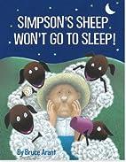 Simpson's Sheep Won't Go To Sleep! by Bruce…