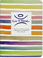 Live In Wonder Journal (Diary, Notebook) by…