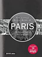 Little Black Book of Paris, 2015 Edition by…