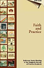 Faith and practice of Baltimore Yearly…