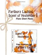 Scent of Yesterday 1: Piano Sheet Music by…