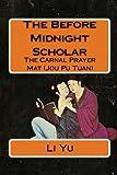 Yu, Li: The Before Midnight Scholar