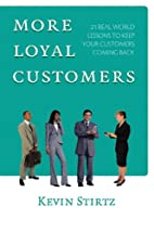 More Loyal Customers: 21 Real World Lessons…