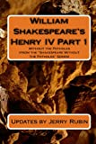 Rubin, Jerry: William Shakespeare's Henry IV Part 1: Without The Potholes