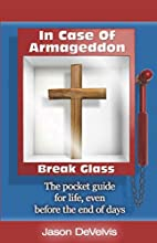 In Case of Armageddon, Break Glass: The…