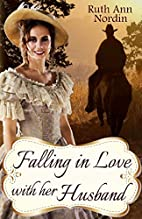 Falling in Love with Her Husband by Ruth…