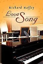 Love Song by Richard Haffey