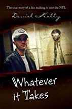 Whatever it Takes: The true story of a fan…