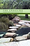 Reynolds, Wayne: THE CROSSING: Foundations towards a personal relationship with God