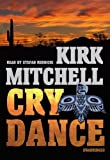 Kirk Mitchell: Cry Dance (Library Edition)