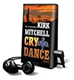 Mitchell, Kirk: Cry Dance [With Earbuds] (Playaway Adult Fiction)